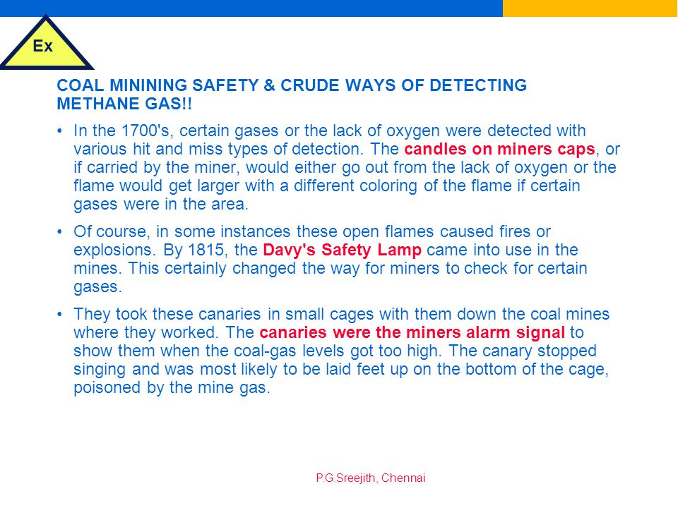 COAL MININING SAFETY & CRUDE WAYS OF DETECTING METHANE GAS!!