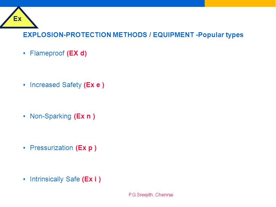 EXPLOSION-PROTECTION METHODS / EQUIPMENT -Popular types