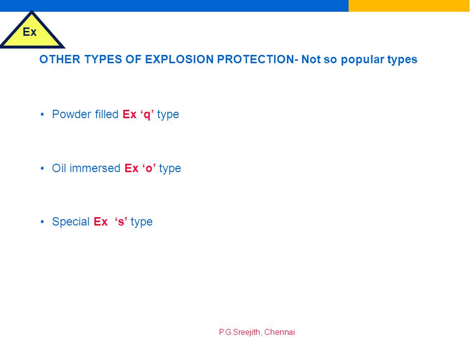 OTHER TYPES OF EXPLOSION PROTECTION- Not so popular types