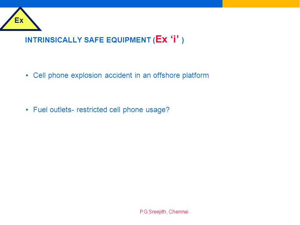 INTRINSICALLY SAFE EQUIPMENT (Ex 'i' )