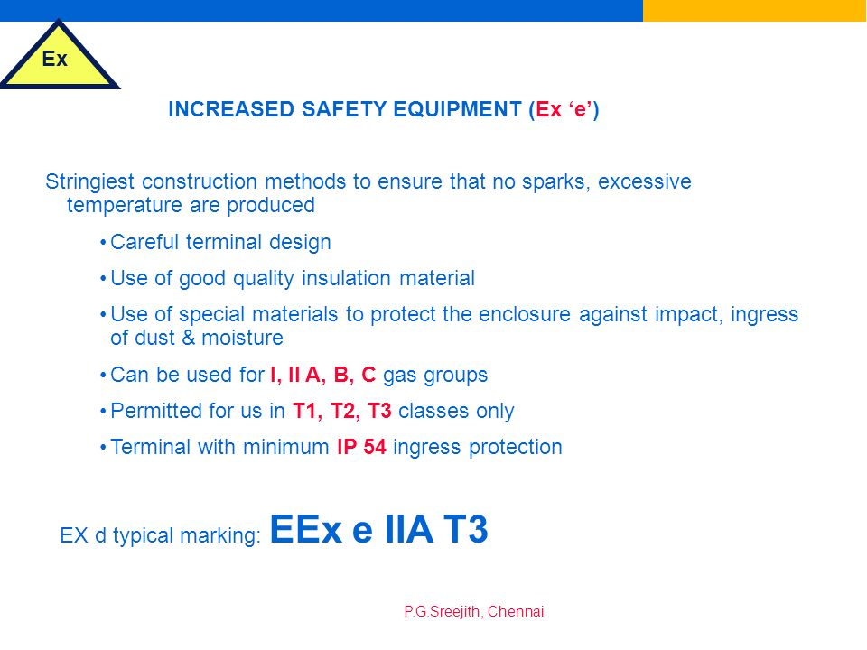 INCREASED SAFETY EQUIPMENT (Ex 'e')