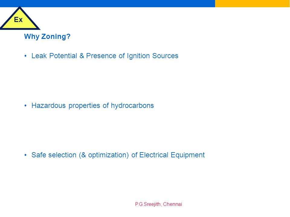Why Zoning Leak Potential & Presence of Ignition Sources. Hazardous properties of hydrocarbons.