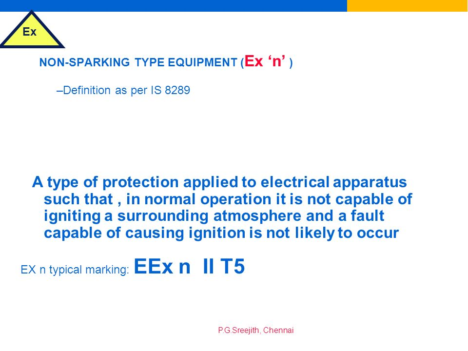 NON-SPARKING TYPE EQUIPMENT (Ex 'n' )