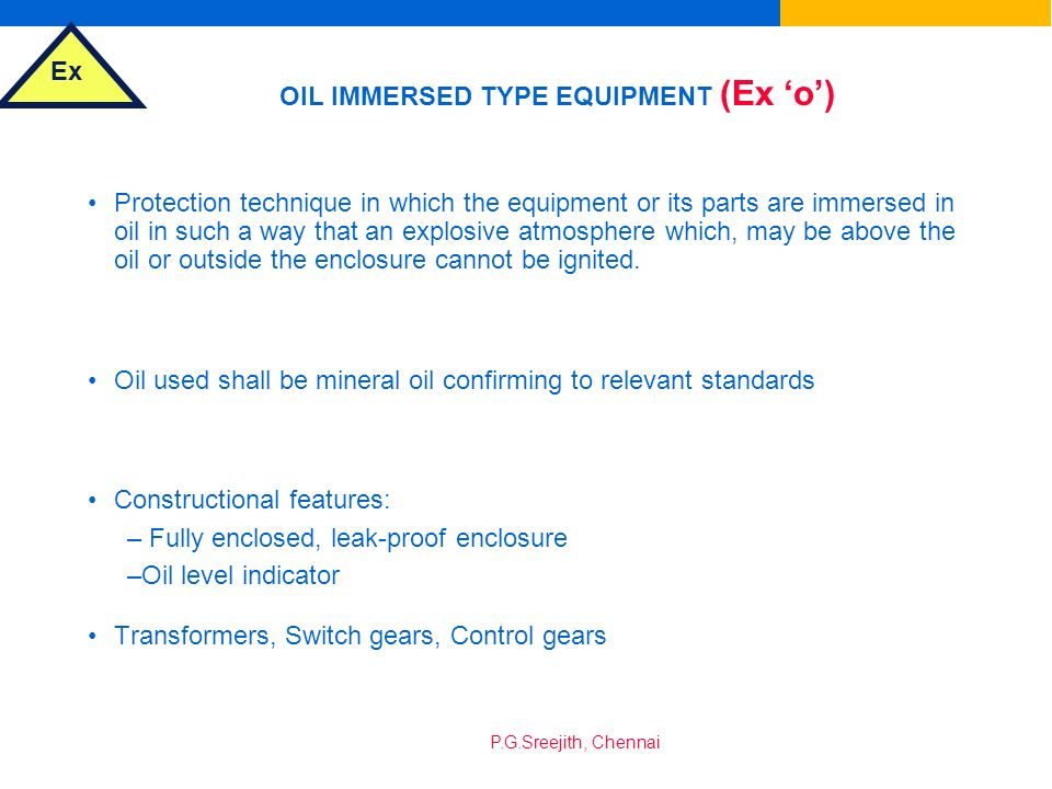 OIL IMMERSED TYPE EQUIPMENT (Ex 'o')