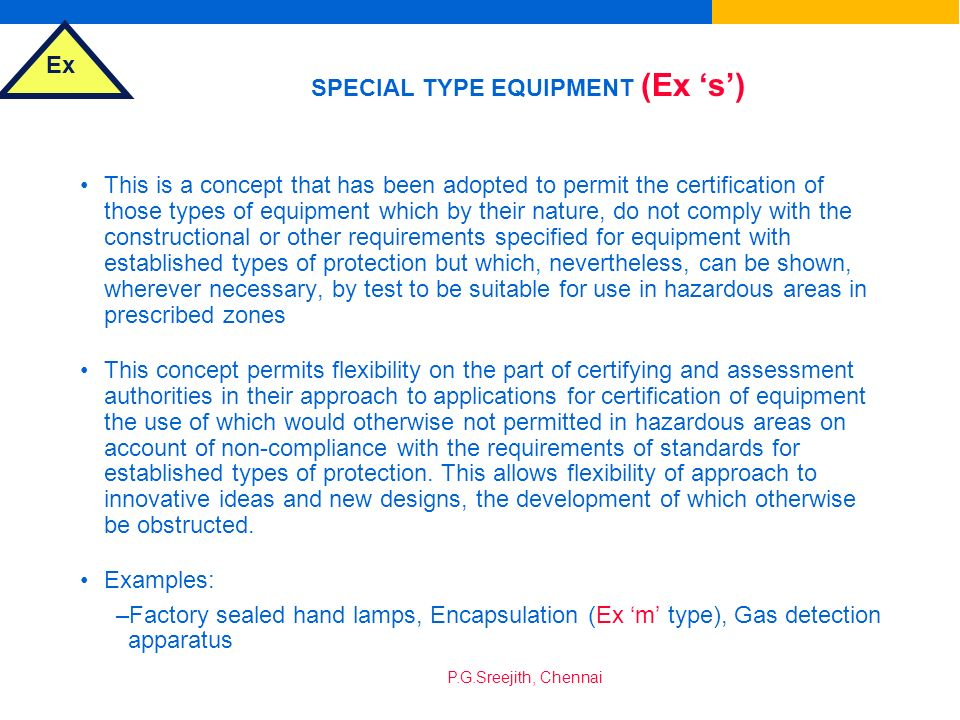 SPECIAL TYPE EQUIPMENT (Ex 's')