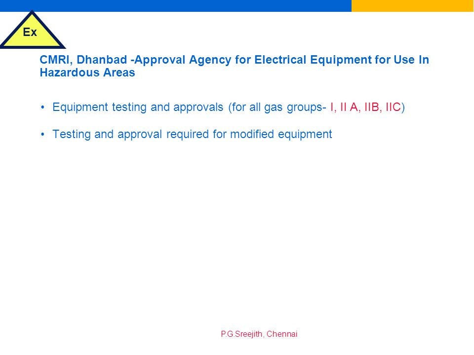 CMRI, Dhanbad -Approval Agency for Electrical Equipment for Use In Hazardous Areas