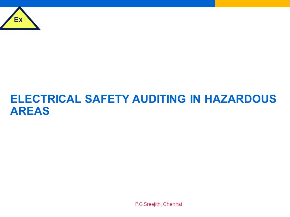 ELECTRICAL SAFETY AUDITING IN HAZARDOUS AREAS