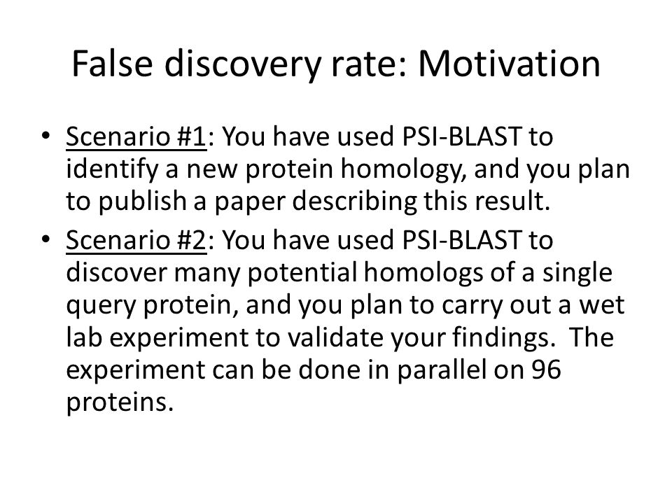 False discovery rate: Motivation