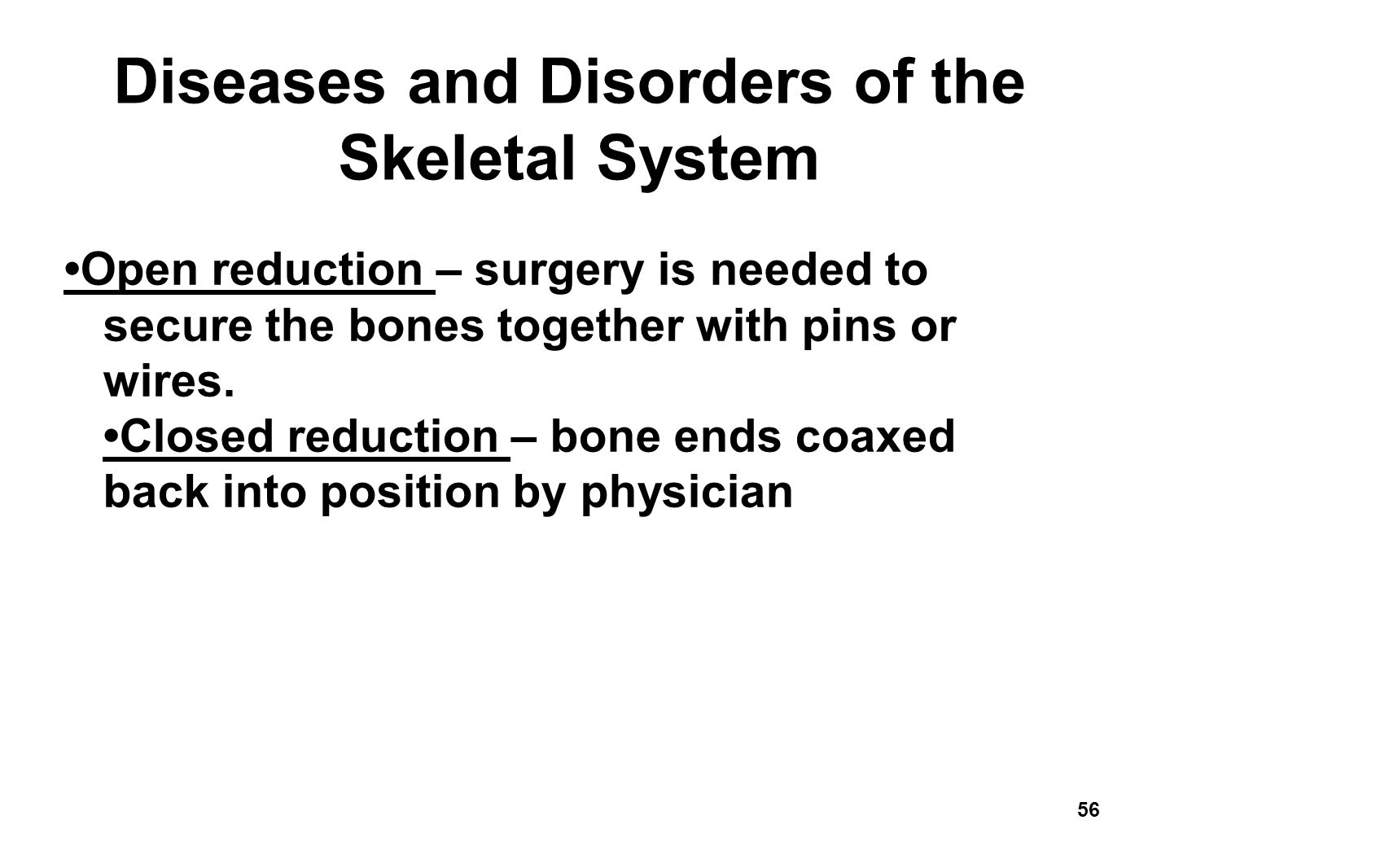 What are the Different Types of Skeletal Disorder?