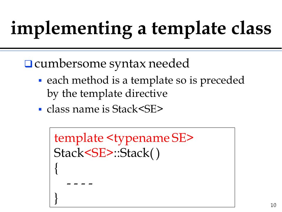 Templates and the STL. - ppt download