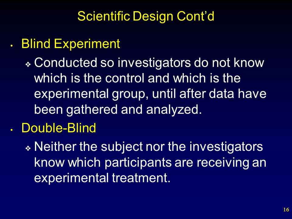 Scientific Design Cont'd