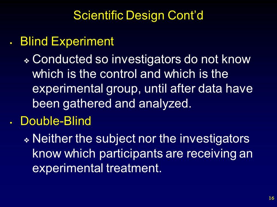 Scientific Design Cont'd