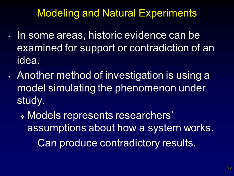 Modeling and Natural Experiments