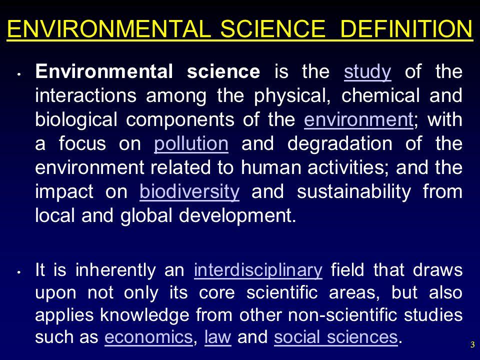 ENVIRONMENTAL SCIENCE DEFINITION