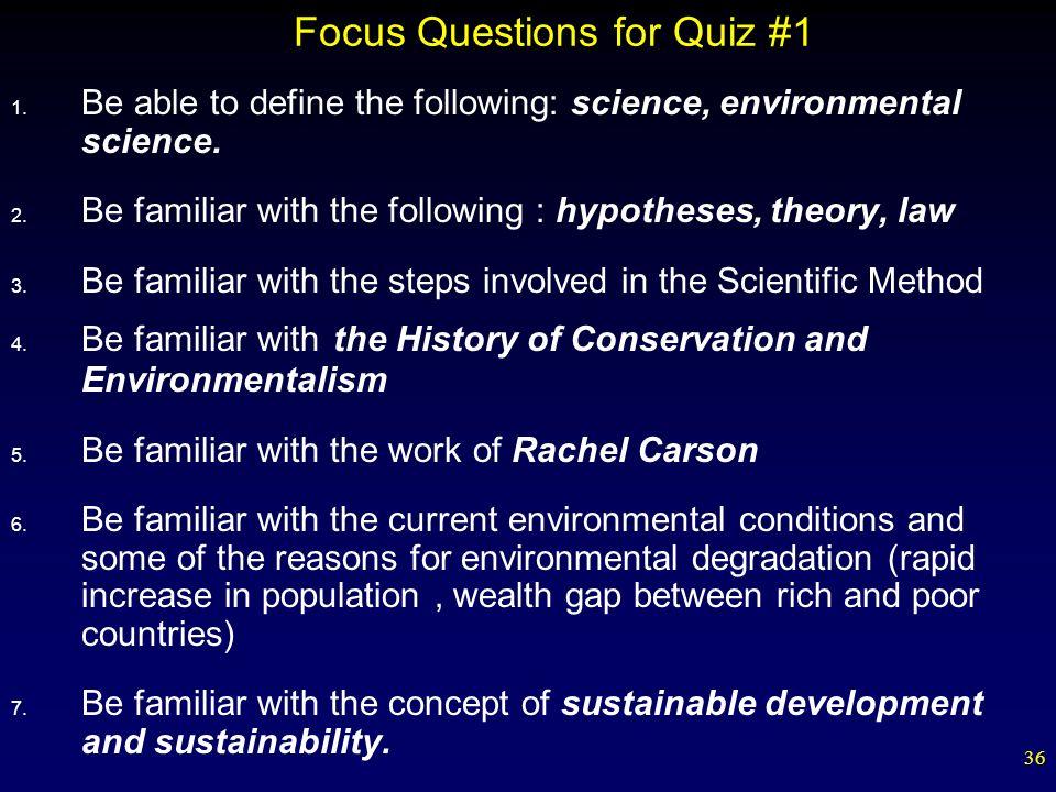 Focus Questions for Quiz #1
