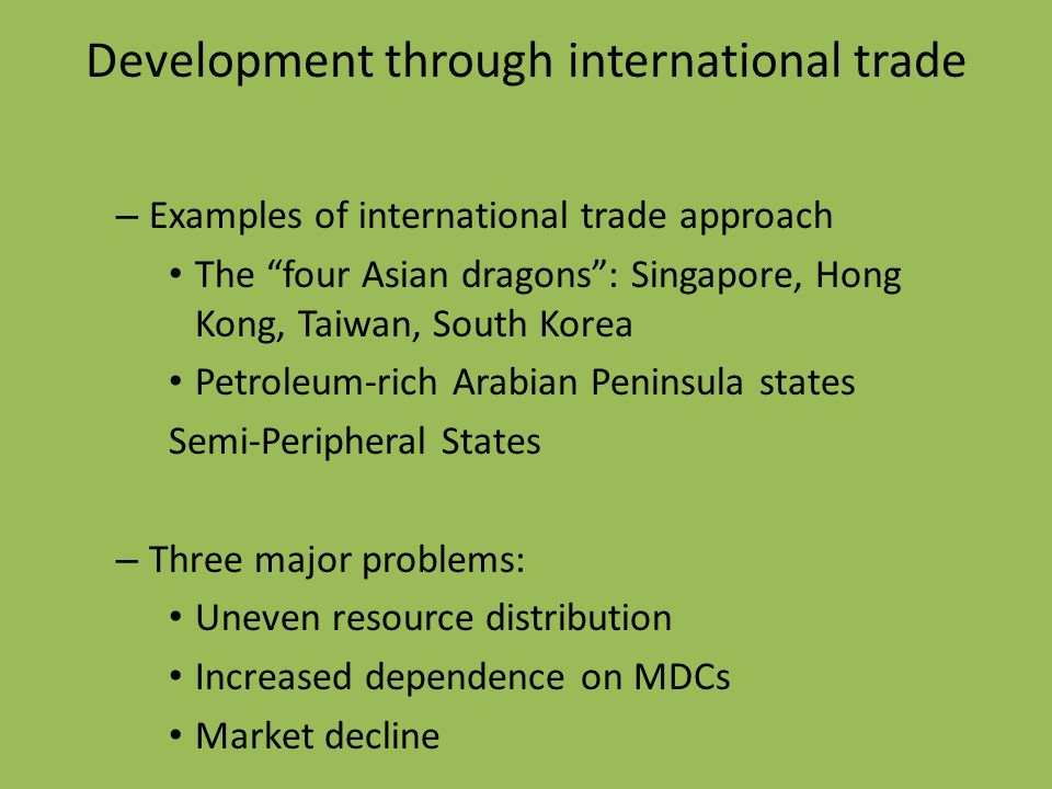 the problems of international trade and development Trade policy today faces three issues that are often overlooked in  and post- brexit global trade policy: development, geopolitics, and the.