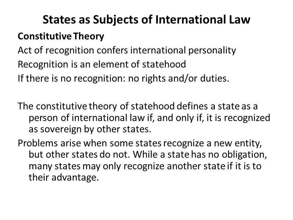 subjects of international law Why is it important to ask who the subjects of international law are legal  personality – possession of rights and duties – important for any.
