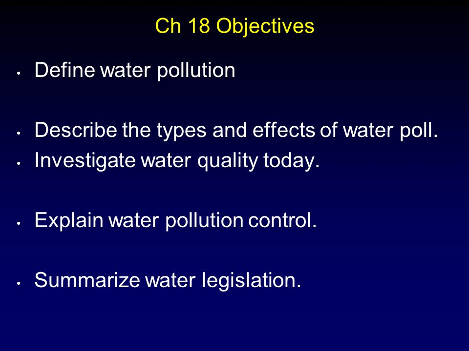 aims and objectives of effects of pollution The aims and objectives of environmental impact assessment brian d clark  health impacts of air pollution as a consequence of such restricted.