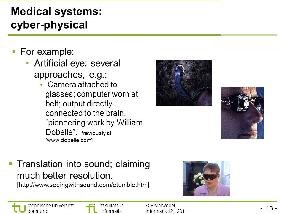 Medical systems: cyber-physical