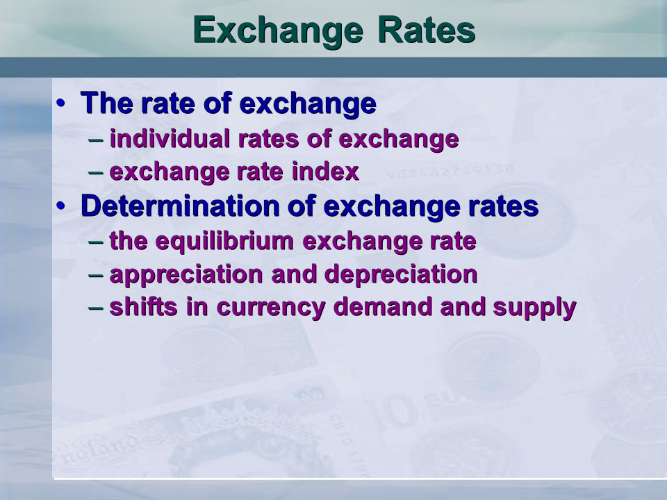 appreciation exchange rate It also depends on why the exchange rate is increasing in value if there is an  appreciation because the economy is becoming more competitive.
