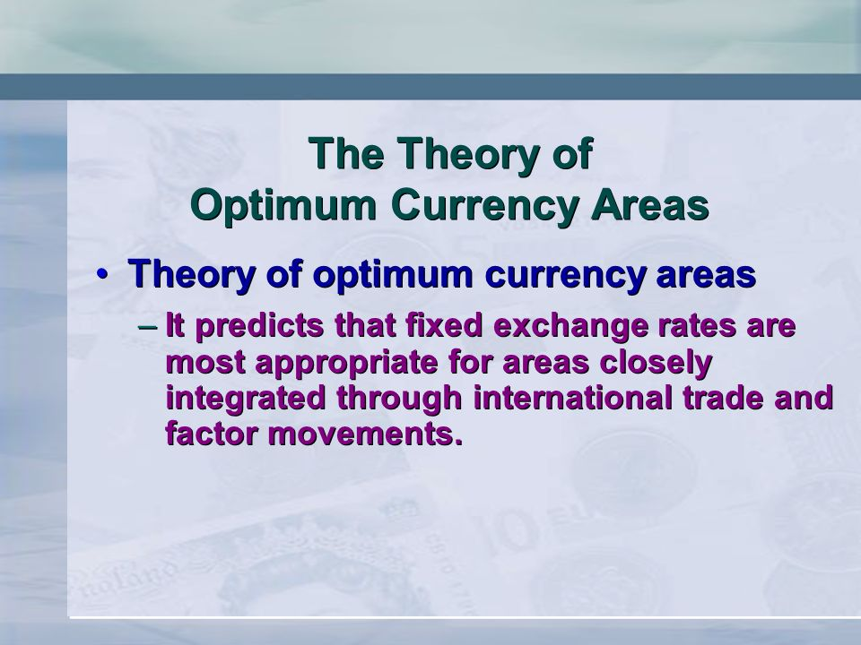 Optimum Currency Area Theory (OCA)