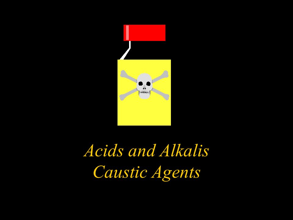 Acids and Alkalis Caustic Agents