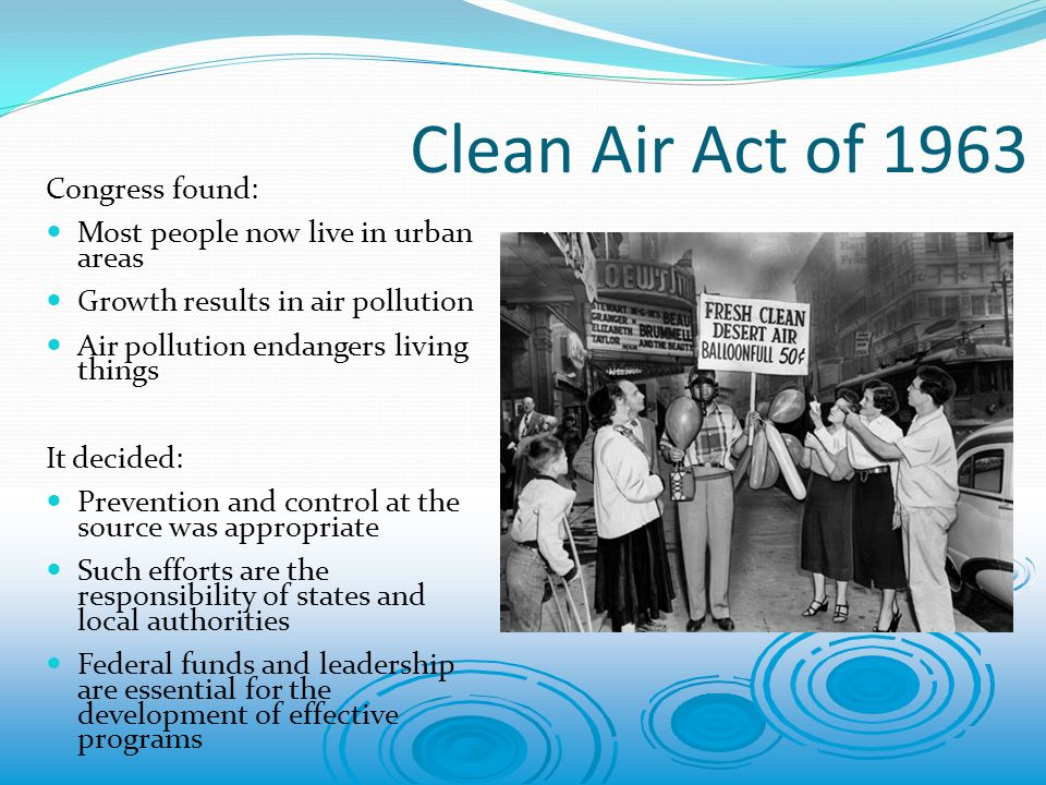 prevention of clean air In 1963, the clean air act, which prevention: keep contaminants air and water pollution forum k/xvmxd'gms xlfvhgcbndhps dhb.