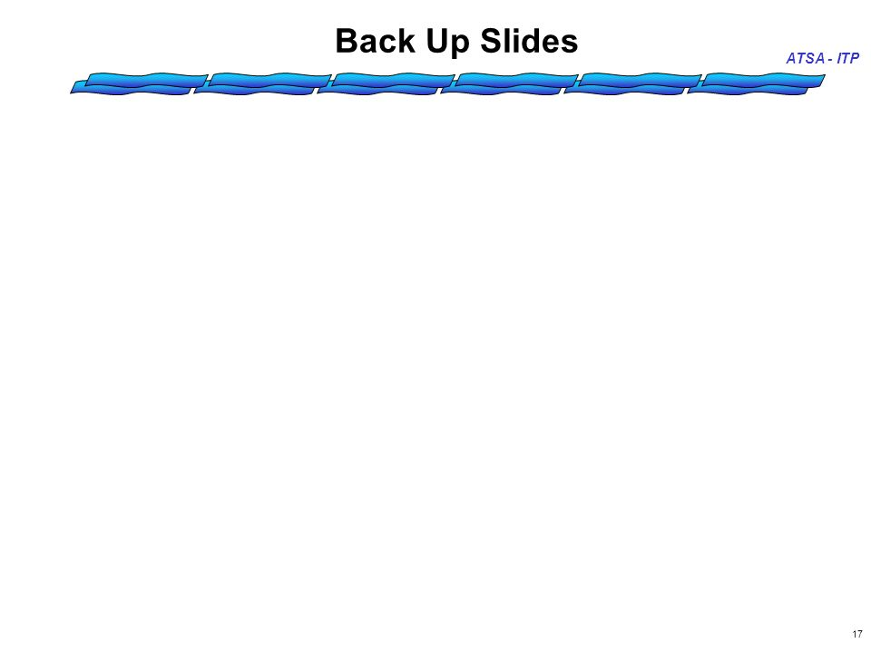 17 Back Up Slides