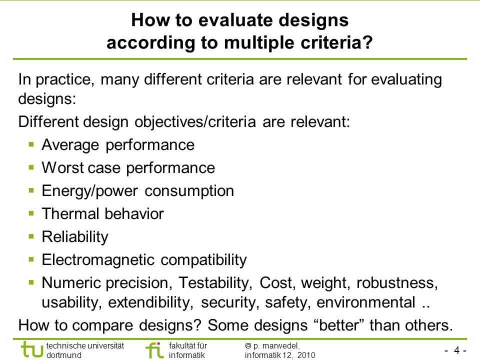 How to evaluate designs according to multiple criteria