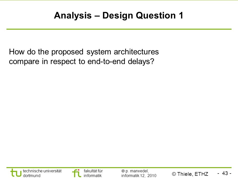 Analysis – Design Question 1