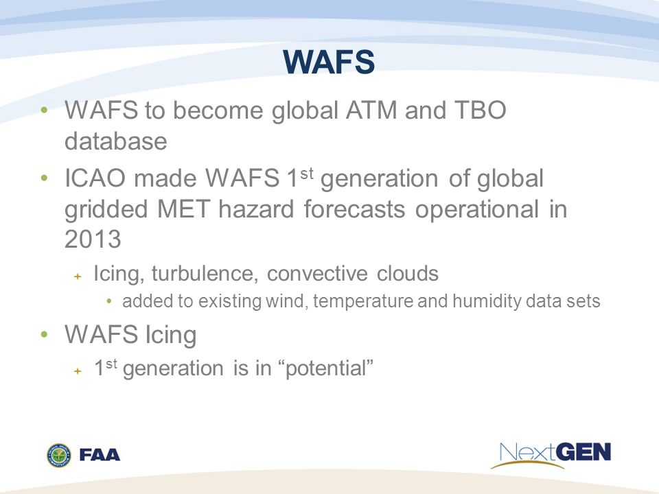 WAFS WAFS to become global ATM and TBO database