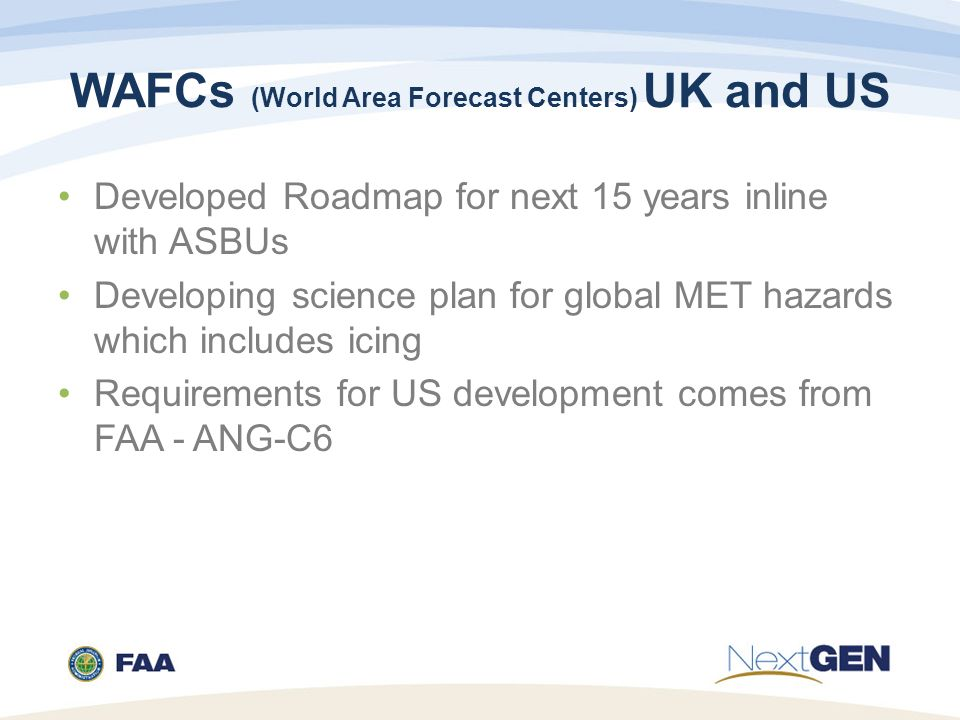 WAFCs (World Area Forecast Centers) UK and US