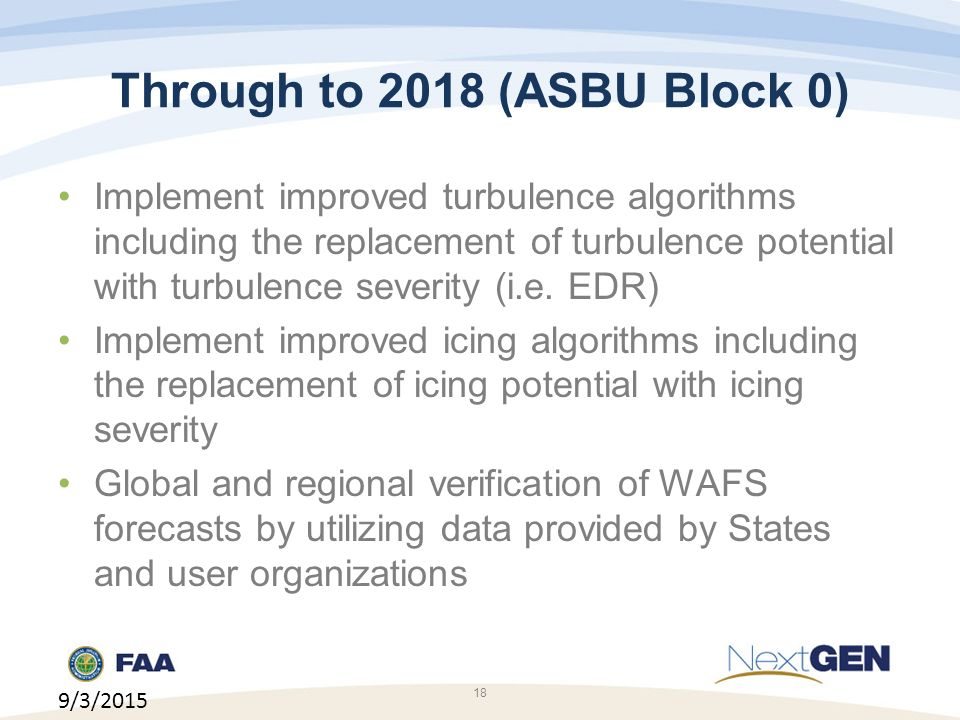 Through to 2018 (ASBU Block 0)