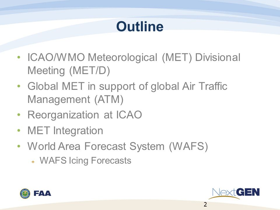 Outline ICAO/WMO Meteorological (MET) Divisional Meeting (MET/D)