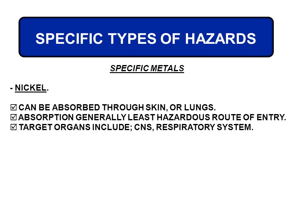 SPECIFIC TYPES OF HAZARDS