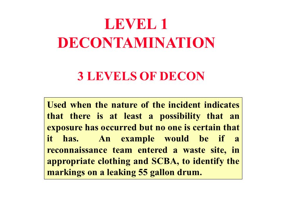 LEVEL 1 DECONTAMINATION