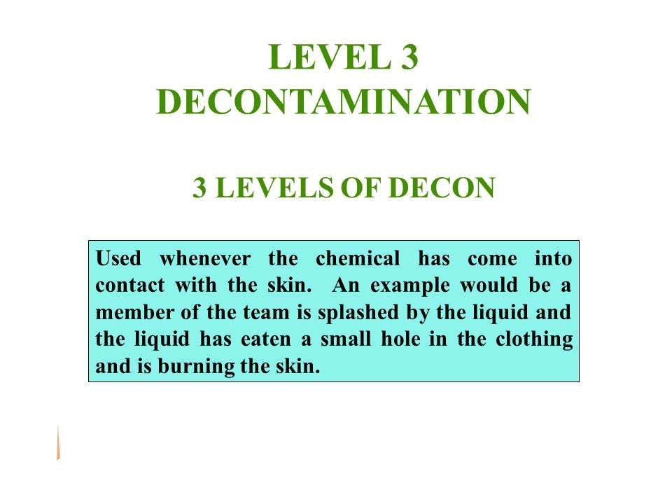 LEVEL 3 DECONTAMINATION
