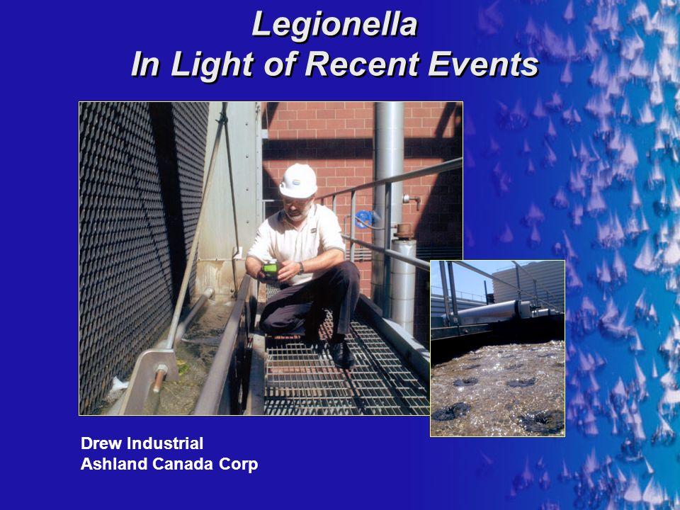 Legionella In Light of Recent Events