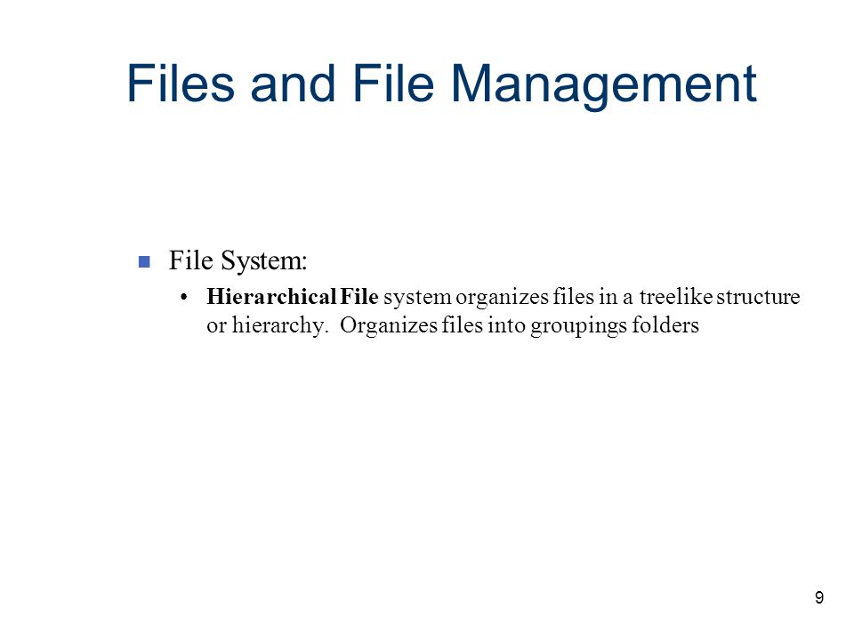 Files and File Management