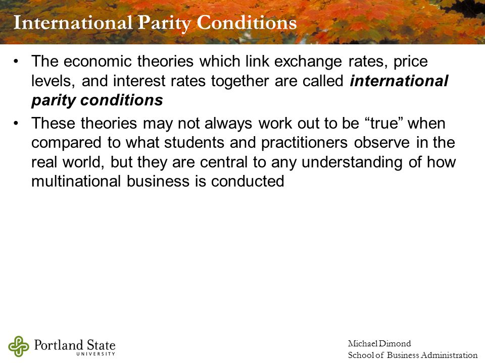 international parity conditions Parity conditions in international finance and currency forecasting - powerpoint ppt presentation.