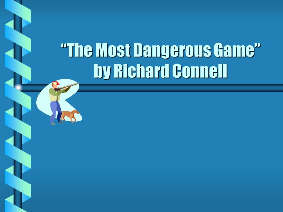 the most dangerous game analysis