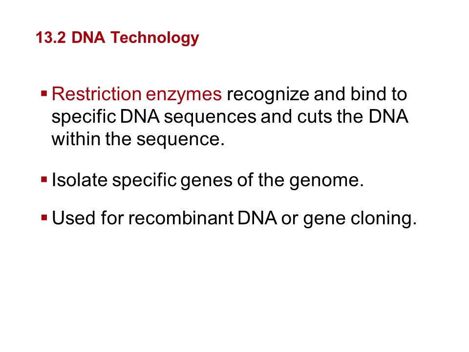 Isolate specific genes of the genome.