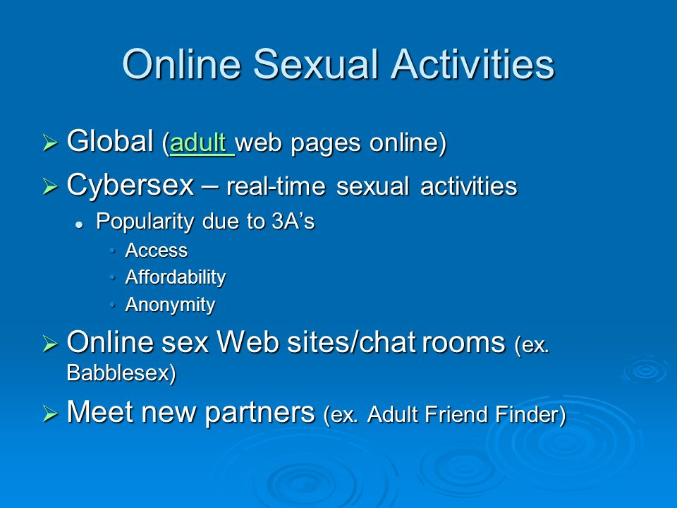 cybersex human sexuality essay Cybersex essayswhat is cyber sex cyber sex is the act of having sex or making love, between two or more people, in a chat room or in e.