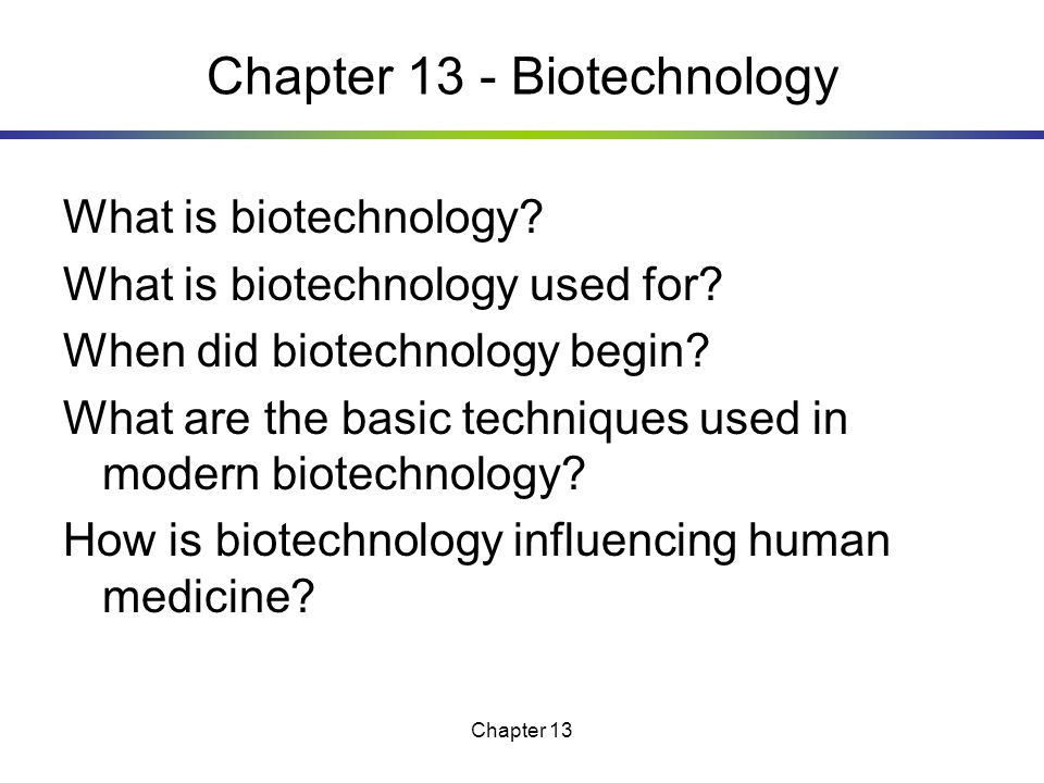 Chapter 13 - Biotechnology