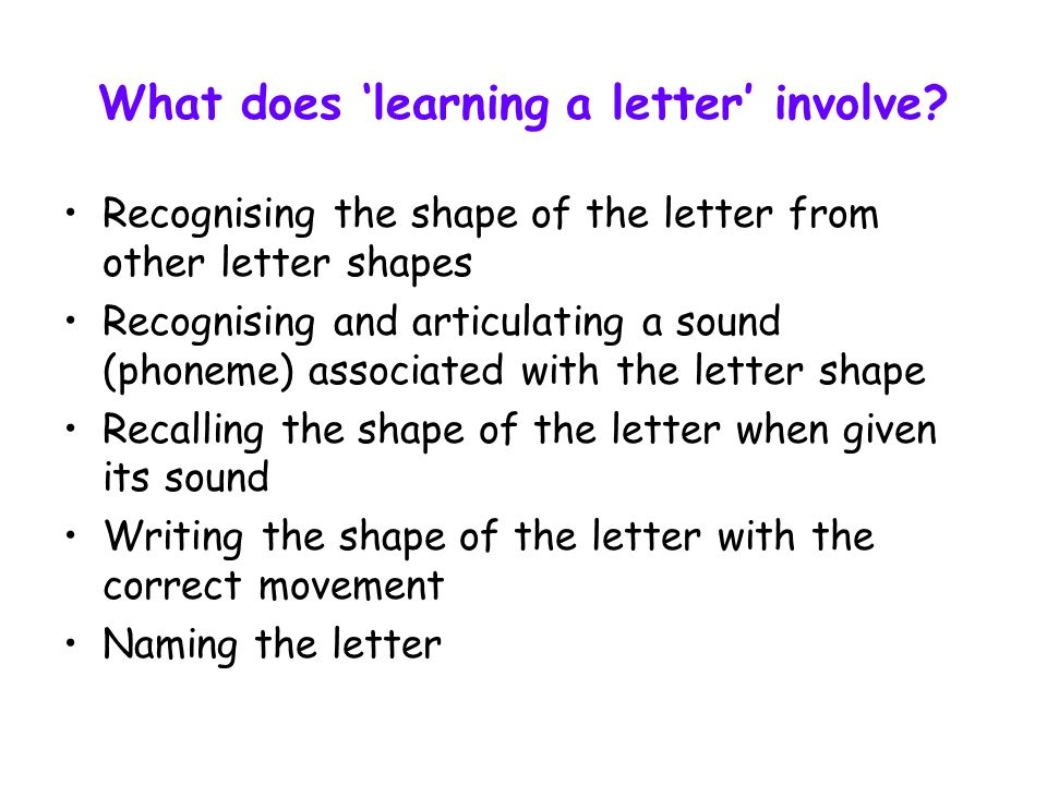 What does 'learning a letter' involve