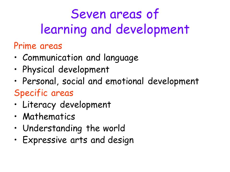Seven areas of learning and development