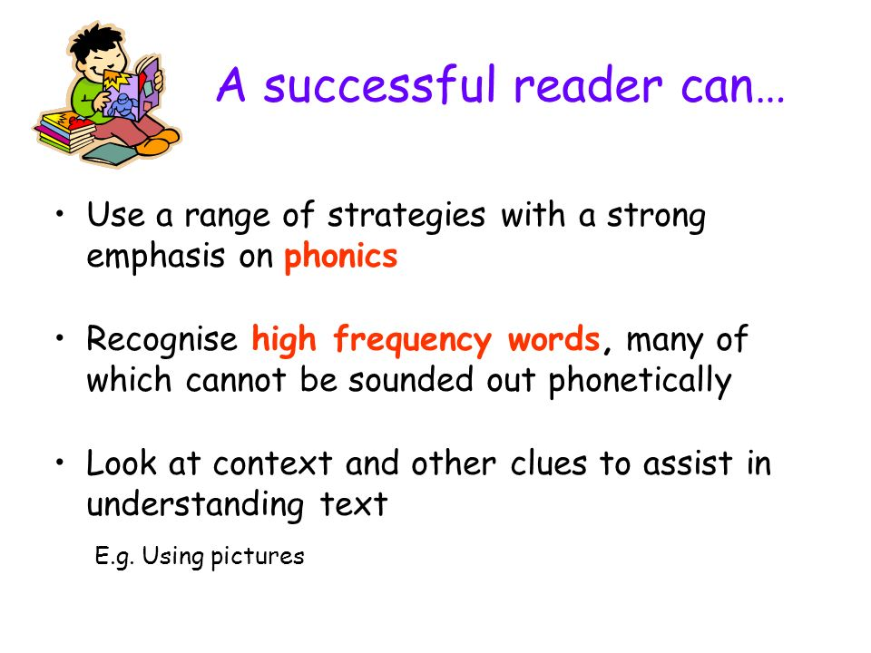 A successful reader can…