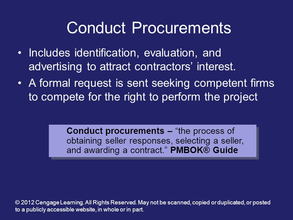 Conduct Procurements Includes identification, evaluation, and advertising to attract contractors' interest.