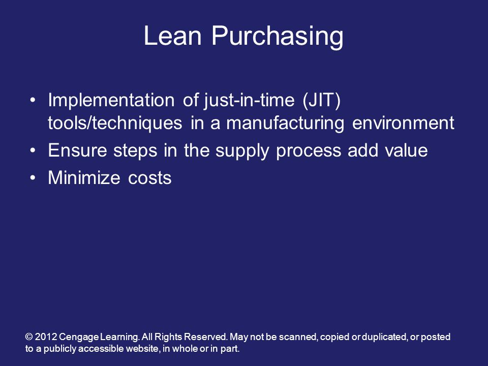 Lean Purchasing Implementation of just-in-time (JIT) tools/techniques in a manufacturing environment.