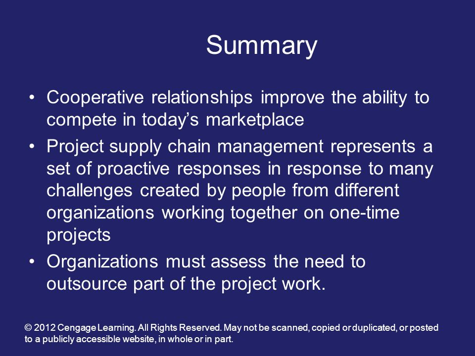 Summary Cooperative relationships improve the ability to compete in today's marketplace.